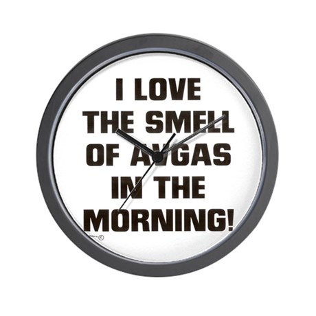 THE SMELL OF AV GAS Wall Clock