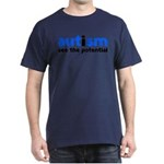 Autism See The Potential Dark T-Shirt