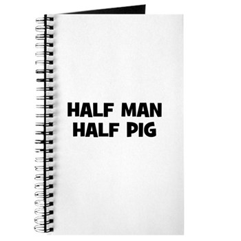 Half Man~Half Pig Journal