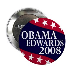 Obama-Edwards 2008 Button