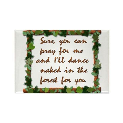Naked Pagan Dance  Peace Rectangle Magnet by CafePress