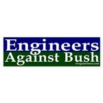 Engineers Against Bush Sticker (Bumper)