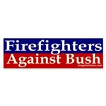Firefighters Against Bush Sticker (Bumpe
