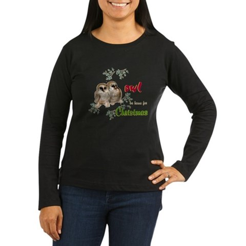 Owl Be Home for Christmas Women's Long Sleeve Dark Holiday Women's Long Sleeve Dark T-Shirt by CafePress