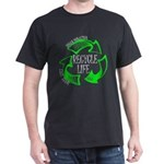 Recycle Life T-Shirt
