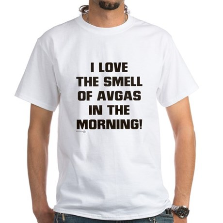 THE SMELL OF AV GAS White T-Shirt