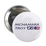 Mcnamara / Troy '08 Button