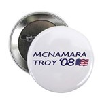 Mcnamara / Troy '08 Button (10 pack)