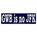 GWB is no JFK Sticker (Bumper)