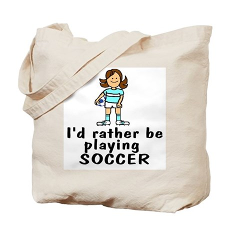 Rather be playing Soccer Tote Bag