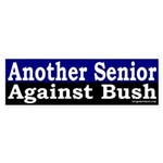 Another Senior Against Bush Sticker (Bum