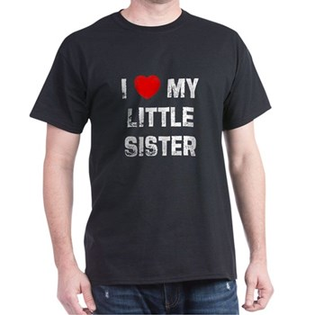 I Love My Little Sister Black T-Shirt