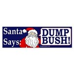 Santa Says Dump Bush! Sticker (Bumper)
