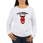 Just Horsin' Around Women's Long Sleeve T-Shirt