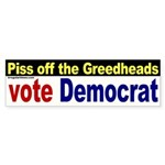 Piss off the Greedheads Sticker (Bumper)