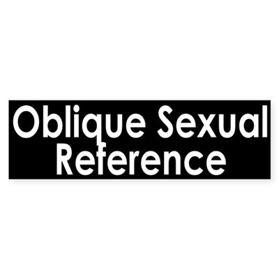 Oblique Sexual Reference Sticker (Bumper