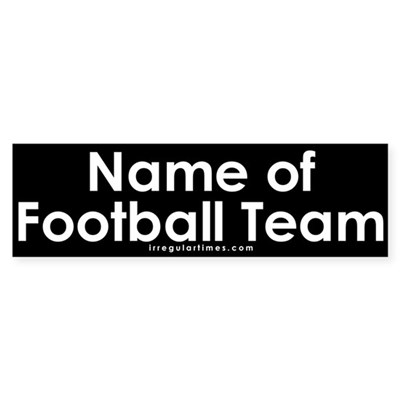 Name of Football Team Sticker (Bumper)