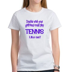 TennisChick Doncha Women's T-Shirt