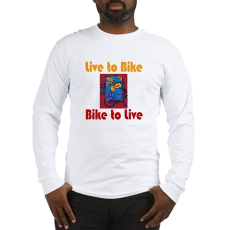 Live to Bike Long Sleeve T-Shirt