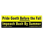 Pride Goeth Before the Fall Bumper Sticker