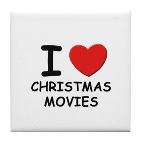 I love christmas movies Christmas Tile Coaster by CafePress