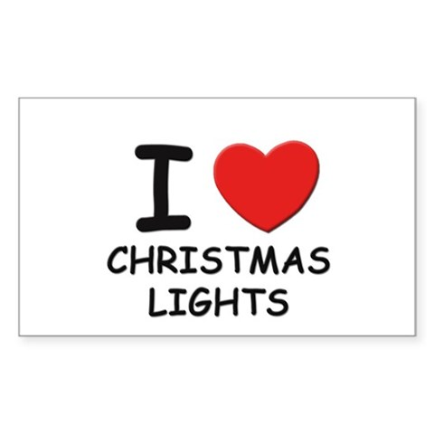 I love christmas lights Rectangle Sticker Christmas Sticker Rectangle by CafePress