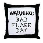 Warning: Bad Flare Day! Throw Pillow