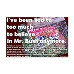 Been Lied to by Mr. Bush Poster 11x17
