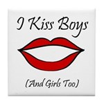 I Kiss Boys (and girls too) Tile Coaster