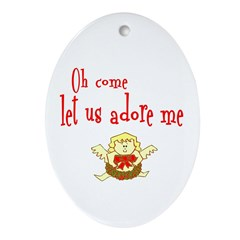 OH COME LET US ADORE ME Ornament (Oval)