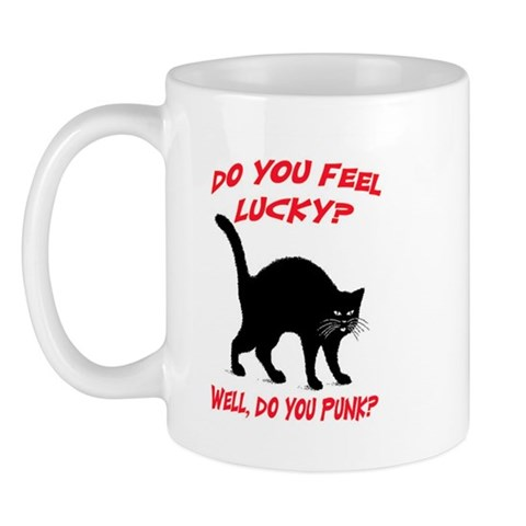 DO YOU FEEL LUCKY? Cat Mug by CafePress
