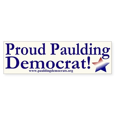 Proud Paulding Democrat! Sticker (Bumper