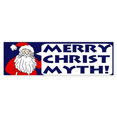 Merry Christ Myth! Sticker (Bumper)