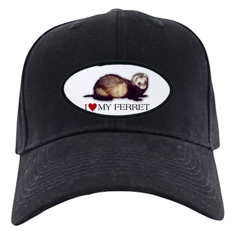 - I love my ferret Love Black Cap by CafePress