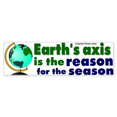 Earth's Axis and the Season Bumper Stick