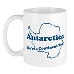 Antarctica - We're a Continent Too! Sure, Antarctica is at the bottom of the world, but it's still a continent!