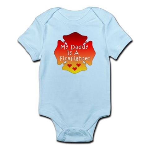 My Daddy Is A Firefighter  Firefighter Infant Bodysuit