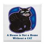 House Is Not A Home Tile Coaster