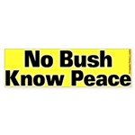 No Bush Know Peace Bumper Sticker
