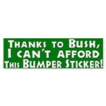 I Can't Afford This Bumper Sticker