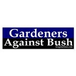 Gardeners Against Bush Sticker (Bumper)