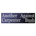 Another Carpenter Against Bush (Sticker)