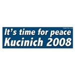 Time for Peace Kucinich 2008 bumper sticker