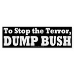 Stop the Terror, Dump Bush (Sticker)