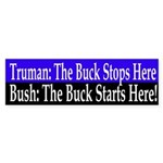 Bush: The Buck Starts Here! (Sticker)