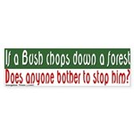 Bush Philosophy Koan Bumper Sticker