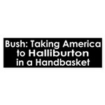 Bush, Halliburton in a Handbasket (sticker)