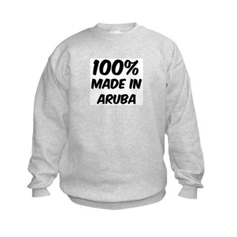 100 Percent Aruba  Ethnicity Kids Sweatshirt by CafePress