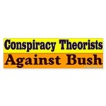 Conspiracy Theorists Bumper Sticker