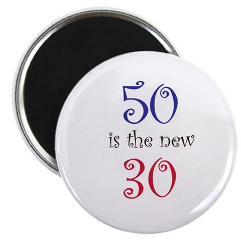 50 is the new 30  50th birthday 2.25 Magnet 100 pack by CafePress